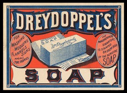 William Dreydoppel / Dreydoppel's Soap