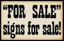 """For Sale"" signs for sale!"