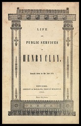 Life and Public Services of Henry Clay