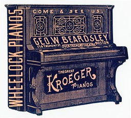 George W. Beardsley / Wheelock Pianos / Kroeger Pianos