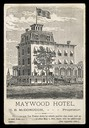 M.B.McDonough / Maywood Hotel