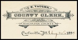 J. B. Vaughn, County Clerk, Macoupin County, Illinois